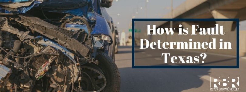 How is Fault Determined in a Texas Car Accident Case? - Reyes Browne Reilley Law Firm